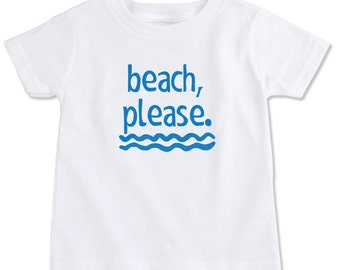 Beach Please Organic Cotton Toddler T-Shirt