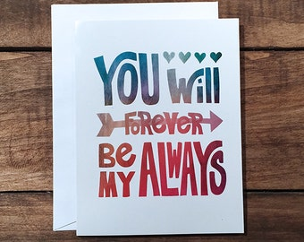 Greeting Card - You Will Forever Be My Always