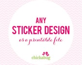 Any sticker design as a DIY printable file