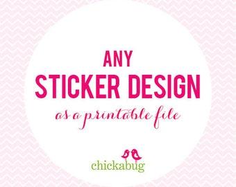 Any sticker design as a DIY printable file