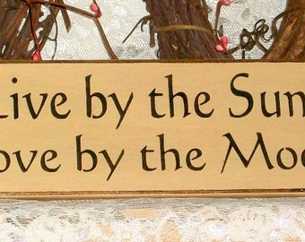 Live by the Sun, Love by the Moon - Primitive Country Painted Wall Sign, Beach House Decor, Summer Decor, Summer Sign, Ready to Ship