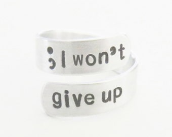 Semicolon I won't give up ring inspirational jewelry depression rehab recovery gift suicide awareness semi colon ring
