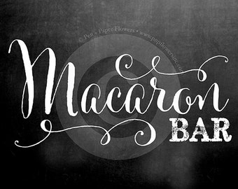 Chalkboard Macaron Bar Signs (in FOUR different SIZES)