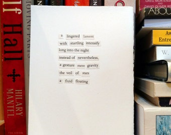 Collage Found Text Poem / A Lingered Lament