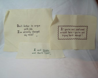 Three Completed 1988 Counting Cross Stitched Sayings.