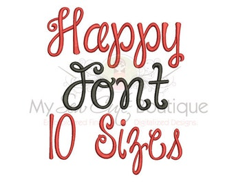 Happy Machine Embroidery Font - 10 Sizes - BX Embroidery Font Included