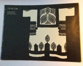 Cut My Cote Historical Ethnic Tunic Garments Book Royal Ontario Museum History Cutting Loomed Garments 1973