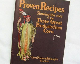 Vintage Proven Recipes Cookbook Recipe Booklet Three Great Products from Corn