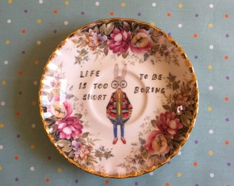 Life is Too Short To Be Boring Iris Bunny with Classic Floral Vintage Illustrated Plate