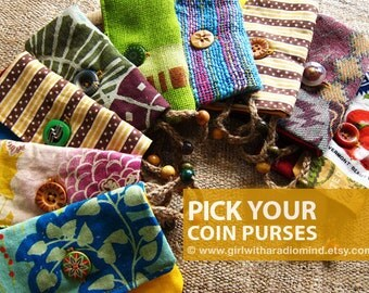 Coin Purses - Boho, Folk, Whimsical, Cute, Gypsy, Tribal, Asian, Hippie, Navajo, Retro - PICK YOUR FAVORITE