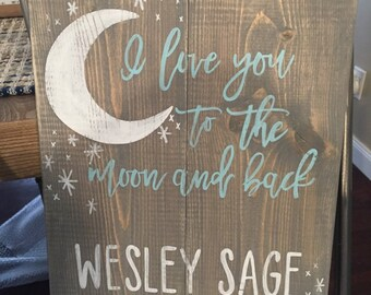 I love you to the moon and back personalized wood sign