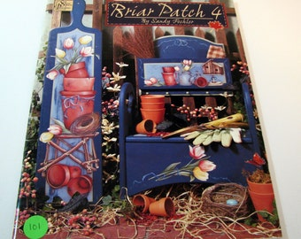 BRIAR PATCH 4 by Sandy Fochler Tole Painting 46 page Booklet  by Susan Scheewe Publications 2000