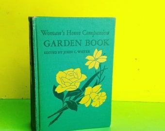 Woman's Home Companion Garden Book Collier Vintage Gardening Book - Illustrated
