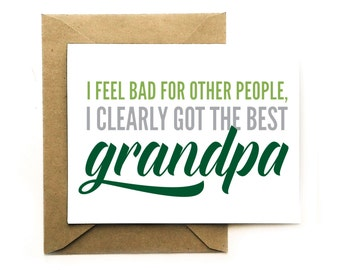 Funny Fathers Day Card - I Clearly Got the Best Grandpa - Greeting Card - Grandparents Day