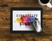 "Encouraging Mouse Pad with  Quote, ""Creativity has no Limits"" Perfect gift for graphic designer / artist / art student"
