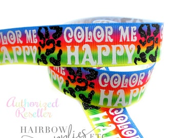 Color Me Happy 7/8 inch Grosgrain Ribbon - Cute Ribbon, Ribbon bows, Printed Grosgrain Ribbon, Grosgrain Bows, Hair Bows, Bow Ribbon
