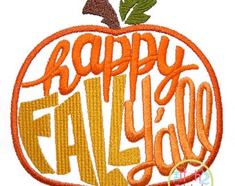 Happy Fall Y'all Pumpkin Embroidery Design For Machine Embroidery, INSTANT DOWNLOAD now available