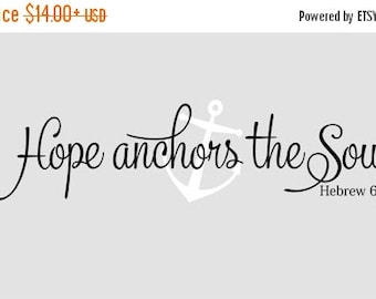 15% OFF Hope anchors the soul  Hebrew 6:19 scripture- Vinyl Lettering wall  words quotes graphics decals Art Home decor itswritteninvinyl