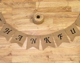THANKFUL Burlap Banner Garland ~ Thanksgiving Fall Autumn Holiday Decoration