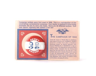 Thomas E. Dewey campaign pinback button, vintage 1972 repro of 1944 presidential election badge, US presidents, gas station, Bricker, 1940s