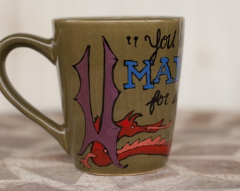 """J.R.R. Tolkien """"You have nice manners for a thief and a liar"""" The Hobbit - Hand painted ceramic quote mug - Smaug - Dragon"""