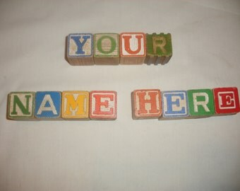 Your Name Here - Customize Any Name - Vintage Letter Blocks - Baby Names Showers - Wedding Bridal Party - Family Names - Photography Props