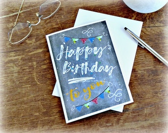 Happy Birthday Note Card/Blank Note Card/Birthday Cards/Blank Happy Birthday Note Card/Chalkboard Note Card