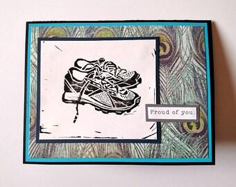 Proud of You - Running Shoe Block Print Congratulations, Encouragement handmade Greeting Card for Runners - Marathon, Half-Marathon
