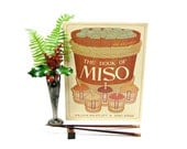 1976 The Book Of Miso William Shurtleff Akiko Aoyagi Feed The World Vegetarian Recipes Responsible Diet Healthy Eating