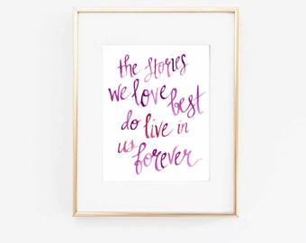 The Stories We Love Best - Literary Art Print - Modern Calligraphy - JK Rowling - Harry Potter - Quote Art - Literature - Book Lover - Gift