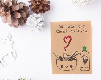 Christmas Card - Holiday Card - Greeting Card - Blank Greeting Card - Kawaii Card - Kawaii Pun Card - Pho Card - Funny Christmas Card