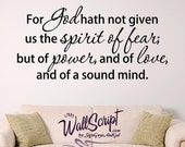 Bible Verse Wallc  Decal 2 Timothy, Power, Love and Sound Mind, Scripture Wall Art, Church Wall Decal