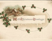 Winter Log Cabin with Bridge Over Tranquil Creek Framed in Holly and Berries Christmas Greetings Vintage Postcard