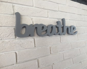 Yoga sign for meditation area - Breathe. Home decor sign for yoga studio, balcony, meditation area. Yoga sign.