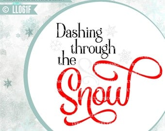 Dashing Through the Snow LL061 F - SVG - Vector - Cutting File - Graphic Design - ai, eps, svg, dxf (for Silhouette users), jpg, png