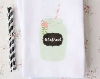 Tea Towel Blessed Chalkboard Label Mason Jar Paper StrawTea Towel Flour Sack Towel Kitchen Cotton Towel Home Decor Gift