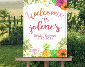 Welcome Sign Poster- Printable Bridal Shower Sign-Wedding- Hawaii- Luau-Tropical Theme-  Watercolor - Personalized-YOU PRINT