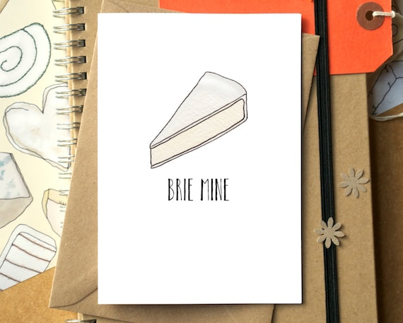 Brie Mine Card - Funny Valentine's Day Card - Funny Anniversary Card - Funny Card - Card for Groom - Card for Bride - Cheese Card - Food Art