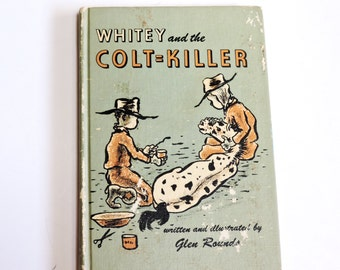Whitey and the Colt Killer, 1962 Vintage Western Cowboy Adventure Weekley Reader Childrens Book by Glen Rounds itsyourcountry