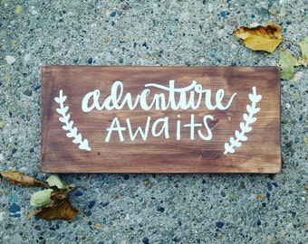 Adventure awaits sign - brown and white sign - nursery decor - maternity photo prop - newborn photo prop - engagement sign - maternity sign