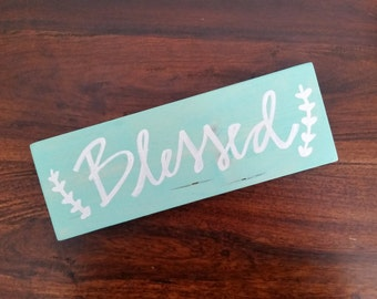 Blessed sign - aqua and white blessed sign