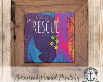 Rescue Anchor - Framed in Reclaimed Barnwood Pet Decor - Handmade Ready to Hang | Size and Price via Dropdown