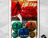 Evil Dead - Button Pack - Inspired By The Evil Dead Trilogy - Evil Dead - Evil Dead 2 - Army of Darkness