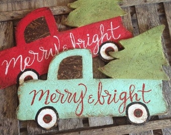 Vintage pickup truck with christmas tree RED or AQUA