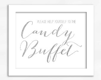 Candy Buffet Print in Silver Foil Look - Faux Metallic Calligraphy Wedding Reception Sign for Favors or Dessert Table (4002)