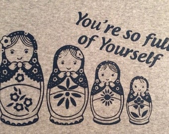 Custom Russian Nesting Dolls t-shirt