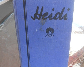 Heidi Vintage Children's Book by Johanna Spyri 1941