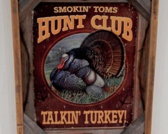 Barnwood framed with decorative  Smokin Tom's Hunt Club Photo