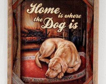 Barnwood Frame with decorative Home is where the dog is photo
