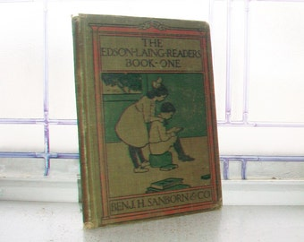 Vintage Children's Book The Edson Laing Readers Book One 1913 Basic Reader